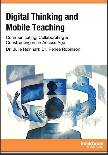 Digital Thinking and Mobile Teaching: Communicating, Collaborating in an Access Age