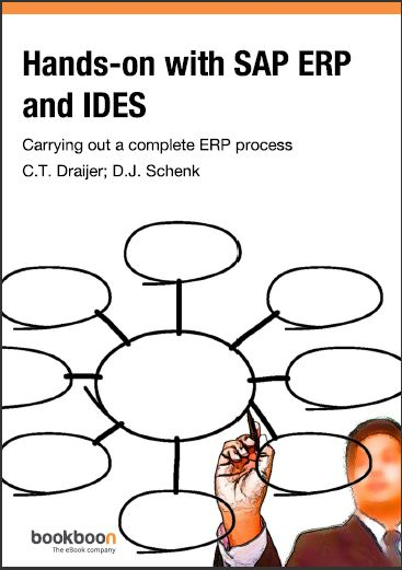 HANDS-ON WITH SAP ERP AND IDES CARRYING OUT A COMPLETE ERP PROCESS FOURTH EDITION