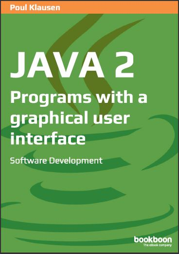 JAVA 2: PROGRAMS WITH A GRAPHICAL USER INTERFACE SOFTWARE DEVELOPMENT
