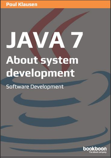 JAVA 7: ABOUT SYSTEM DEVELOPMENT SOFTWARE DEVELOPMENT