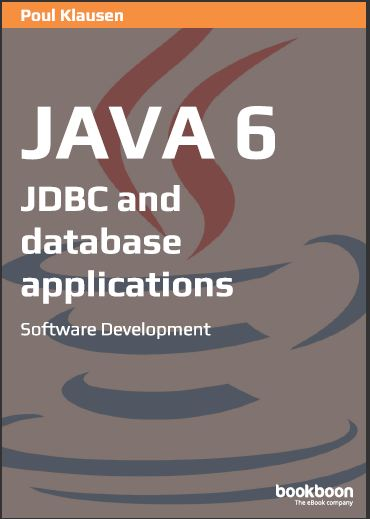 JAVA 6: JDBC AND DATABASE APPLICATIONS SOFTWARE DEVELOPMENT