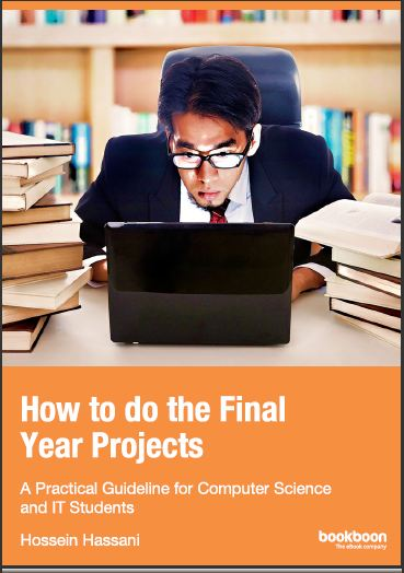 How To do the Final Year Projects: A Practical guideline for Computer Science and IT Students